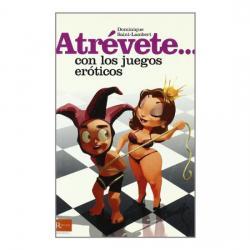 ATREVETE... CON LOS JUEGOS EROTICOS - Imagen 1