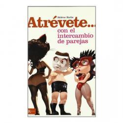 ATREVETE... CON EL INTERCAMBIO DE PAREJAS - Imagen 1